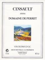 Etiquette Vin De Pays D'Oc - CINSAULT 1994 DOMAINE DE PERRET - Vin De Pays D'Oc