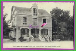 CPA (44 Loire Atlantique) - ST SAINT BREVIN L'OCEAN - Hotel De La Foret Face à La Gare * CPA MENU AU DOS * 1927 - Saint-Brevin-l'Océan