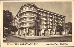 Cp Juan Les Pins Riviera Alpes Maritimes, Hotel Les Ambassadeurs - Frankrijk