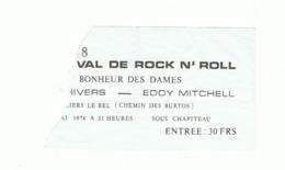 Ticket D'entrée - Spectacle, Concert De Dick RIVERS Et Eddy MITCHELL Et Au Bonheur Des Dames En 1974 (fr81) - Tickets D'entrée