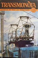 REVUE Des TRANSPORTS - TRANSMONDIA - N°3 - 1954 - L'Electrification.... - Nbreuses Illustrations - Livres, BD, Revues