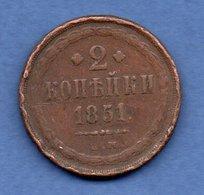 Russie   -  2 Kopeks 1851 EM  -  Km # 150.1  -  état  B - Russie