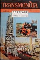 REVUE Des TRANSPORTS - TRANSMONDIA - N°27 - 1956 - Bordeaux - Le Pétrole... - Nbreuses Illustrations - Livres, BD, Revues