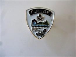 PINS POLICE Communauté Urbaine De Montréal  / Signé Promo Plus Montréal / 33NAT - Police
