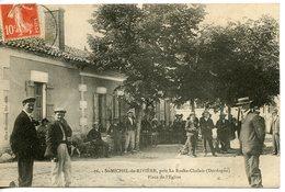 1342. CPA 24 ST-MICHEL-DE-RIVIERE PRES LA-ROCHE-CHALAIS. PLACE DE L'EGLISE 1910 - Francia