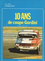 10 ANS DE COUPE GORDINI - Tome 2 - 1971-1975 - Les CAHIERS ECHAPPEMENT - Sport