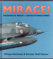 MIRAGE Dassault Mach 2 GEVECHTSVLIEGTUIG MILITAIRE LUCHTVAART Avion Guerre War Fighter Aircraft Militair Vliegtuig Z108 - Luchtvaart