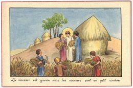 BOUASSE ILLUSTRATEUR LA MOISSON EST GRANDE MAIS LES OUVRIERS IMAGE PIEUSE RELIGIEUSE HOLY CARD SANTINI HEILIG PRENTJE - Andachtsbilder