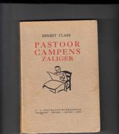 Ernest Claes Pastoor Campens Zaliger 1e Druk - Literatura