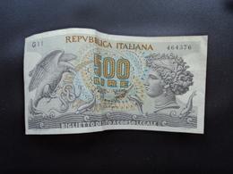 ITALIE : 500 LIRE   20-6-1966   C.I.23 BS 58 / P 93a     TTB+ - [ 2] 1946-… : Républic