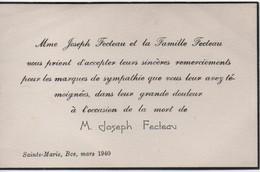 Carton De Remerciement Suite à Décès/CANADA/ Mr Joseph FECTEAU  Et Sa Famille/Sainte Marie/Beauce/1940  FPD120 - Décès