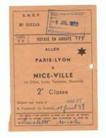 SNCF - Ticket ( Voyage En Groupe ) Aller Paris - Lyon à NICE-Ville En 1959 - Train, Chemins De Fer,...(fr81) - Chemins De Fer