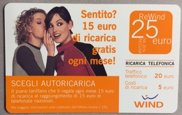 25 WIND -  SENTITO? 15 EURO DI RICARICA GRATIS OGNI MESE! - Advertising