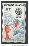 "Madagascar Aerien YT 129 (PA) "" Météorologie "" 1973 Neuf** - Madagascar (1960-...)"