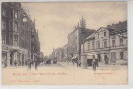 Gruss Aus Laurahütte-Siemianowitz - Beuthenerstrasse - 1908 - Schlesien