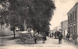 17-ILE-DE-RE- SAINTE-MARIE-DE-RE - LE VILLAGE DE LA NOUE - Ile De Ré