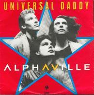 Alphaville 45t Universal Daddy Ex Ex - Rock