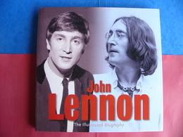 John Lennon The Illustrated Biography Gareth Thomas Daily Mail The Beatles Neuf - Music