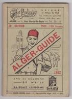 ALGER - GUIDE Touristique Avec Carte Dépliante- Plan D'Alger- Plan Du Centre Et De La Casbah.28ème édition. 1952 - Geografia