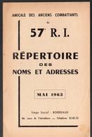 Bordeaux (33 Gironde) Répertoire Des Noms Et Adresses Des Anciens Combattants Du 57e R.I.  1963.. (PPP11102) - Documentos