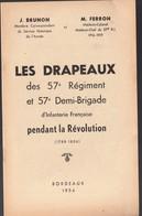 Bordeaux (33 Gironde) Les Drapeaux Des 57e RI Pendant La Révolution  (PPP11103) - Documentos