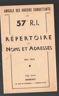 Bordeaux (33 Gironde) Répertoire Des Noms Et Adresses Des Anciens Combattants Du 57e R.I.  1955. (PPP11104) - Documentos
