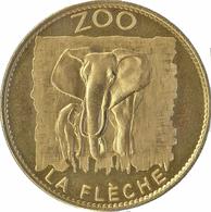 72 SARTHE LA FLÈCHE ZOO N°1 LES ÉLÉPHANTS MÉDAILLE ARTHUS BERTRAND 2008 JETON MEDALS TOKENS COINS - Arthus Bertrand