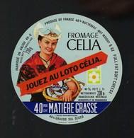 """Etiquette Fromage  Celia  40%mg Anjou """"femme Coiffe"""" L Gallais Montfaucon 49G  """" Jouez Au Loto Celia"""" - Formaggio"""