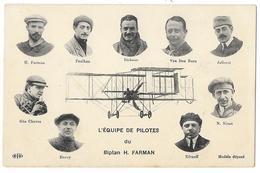 Cpa: AVIATION - L'Equipe De Pilotes Du Biplan H. FARMAN (Avion Au Centre) Paulhan, Dickson, Van Den Born Ect... - Aviation