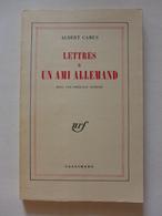 Albert Camus - Lettres à Un Ami Allemand / 1973 - éd. NRF-Gallimard, Avec Une Préface Inédite - Oorlog 1939-45