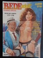 BEDE X  N° 80 - ALBUM RECEUIL DES NUMEROS 177 & 178 + SUPPLEMENT - 142 PAGES - Erotic (Adult)