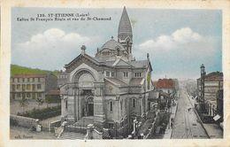 Saint Etienne  Eglise St François Régis Et Rue De St Chamond - Collection Brunel - Saint Etienne