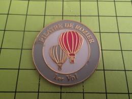1315a Pin's Pins / Beau Et Rare : THEME MONTGOLFIERES / BALLON LIBRE 1e VOL PILATRE DE ROZIER Attention Aux épines !! - Montgolfières