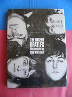 Livre The Beatles The Unseen Beatles Photographies Bob Whitaker 1991 - Formats Spéciaux