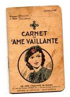 CARNET DE L'AME VAILLANTE 1941 - Scoutisme