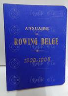 Annuaire Du Rowing Belge (aviron) 1903-1904 - 17ème Année - Imprimerie Lombaerts R.C.N.S.M. - Aviron