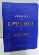 Annuaire Du Rowing Belge (aviron) 1903-1904 - 17ème Année - Imprimerie Lombaerts R.C.N.S.M. - Rudersport