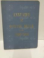 Annuaire Du Rowing Belge (aviron) 1899-1900 - 13ème Année - Imprimerie Lombaerts R.C.N.S.M. - Aviron