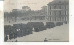 Belley, Caserne Du 133 E D'infanterie, Un Jour De Revue - Belley