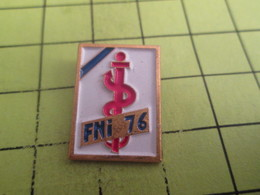 1315b Pin's Pins / Beau Et Rare : THEME MEDICAL / FNI 76 FEDERATION NATIONALE INFIRMIERS SEINE-MARITIME - Medical