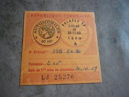 Taxe Fiscale Vignette Automobile 1962 1963 60 NF 1 à 4 Cv 2 Cv 80 Somme - Fiscaux