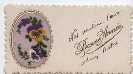 Carte De Voeux/BONNE ANNEE/Composition Florale( Pensées) En Tissu/Brodée Sur Tulle/Renée SABOURDIN/vers 1930     CVE150 - Neujahr