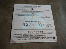 Taxe Fiscale Vignette Automobile B 1975 1976 5 à 7 Cv C 80 Somme - Fiscaux