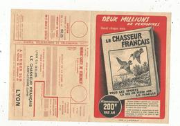 Publicité , LE CHASSEUR FRANCAIS  Saint Etienne, 4 Pages , Mandat-carte Lyon C/c 00.25, 4 Scans , Frais Fr 1.55 E - Advertising