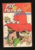 Pif Parade Comique N° 9 - Editions De Vaillant - Pif & Hercule, Arthur Le Fantôme, La Pension Radicelle - DL : Juil 1979 - Pif & Hercule