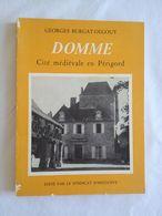 Domme, Cité Médiévale En Périgord - Aquitaine