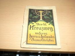 Mini Book Der Hl Kreuzweg Unserer Herrn U Heilandes Jesus Christus Old Mini Book - Christianisme