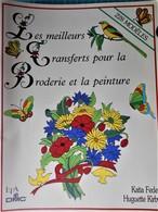 Livre Les Meilleurs Transfers Pour La Broderie Et La Peinture - 228 Modèles - Home Decoration