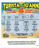 GRATTA E VINCI   - TURISTA PER 10 ANNI  €2.00 - USATO (SERIE STELLA NUOCE ALLA SALUTE) - Biglietti Della Lotteria