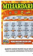 GRATTA E VINCI   - IL MILIARDARIO  € 5.00 - USATO (SERIE STELLA NUOCE ALLA SALUTE) - Biglietti Della Lotteria